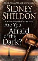Sheldon, Sidney - Are You Afraid of the Dark? - 9780007165162 - KNH0010471