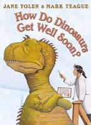 Yolen, Jane - How Do Dinosaurs Get Well Soon? - 9780007172368 - V9780007172368