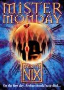 Nix, Garth - Mister Monday (Keys to the Kingdom, Book 1) - 9780007175017 - KLJ0001742