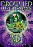 Nix, Garth - Drowned Wednesday (Keys to the Kingdom) - 9780007175055 - KAK0010034