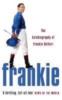 Dettori, Frankie - Frankie: The Autobiography of Frankie Dettori - 9780007176878 - KLN0017926