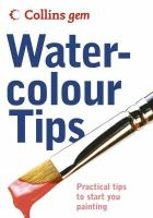 Ian King - Collins Gem Watercolour Tips: Practical Tips to Start You Painting - 9780007177080 - V9780007177080