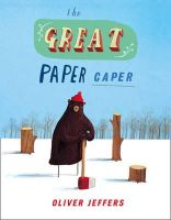 Jeffers, Oliver - The Great Paper Caper - 9780007182336 - 9780007182336
