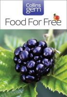 Richard Mabey - Collins Gem Food for Free: A Fantastic Feast of Plants and Folklore - 9780007183036 - V9780007183036