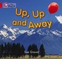 Graves, Sue - Up, Up and Away - 9780007185597 - V9780007185597
