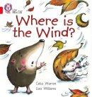 Warren, Celia - Where is the Wind? - 9780007185665 - V9780007185665