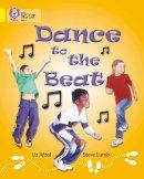 Afzal, Uz - Dance to the Beat - 9780007185764 - V9780007185764