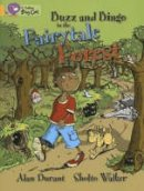 Durant, Alan - Buzz and Bingo in the Fairytale Forest - 9780007186242 - V9780007186242