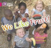 Budgell, Gill - We Like Fruit - 9780007186532 - V9780007186532