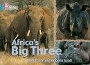 Scott, Jonathan; Scott, Angela - Africa's Big Three - 9780007186938 - V9780007186938