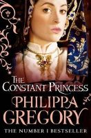 Gregory, Philippa - The Constant Princess - 9780007190317 - V9780007190317