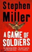 Stephen Miller - A Game of Soldiers - 9780007191215 - V9780007191215