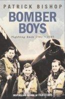 PATRICK BISHOP - BOMBER BOYS: FIGHTING BACK 1940-1945 - 9780007192151 - V9780007192151