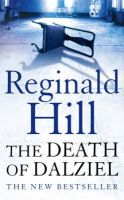 Hill, Reginald - The Death of Dalziel - 9780007194865 - KRF0023826