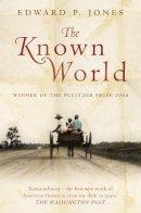 Jones, Edward P. - The Known World - 9780007195305 - KKD0005286