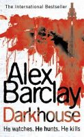 Barclay, Alex - Darkhouse - 9780007195374 - KHS1034706