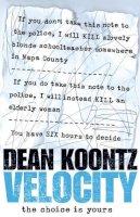 Koontz, Dean - Velocity - 9780007197019 - KRF0022655