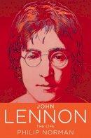 Norman, Philip - John Lennon The Life - 9780007197422 - V9780007197422