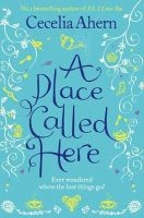 Ahern, Cecelia - A Place called Here - 9780007198917 - KTM0006299