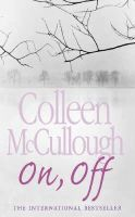 McCullough, Colleen - ON, OFF - 9780007199761 - V9780007199761