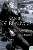 De Beauvoir, Simone - The Woman Destroyed - 9780007204656 - V9780007204656