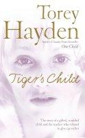 Hayden, Torey - Tiger's Child - 9780007206971 - KTJ0007302