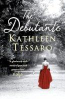 Tessaro, Kathleen - The Debutante. Kathleen Tessaro - 9780007215409 - KST0025514
