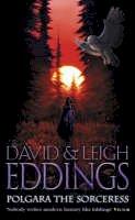Eddings, David, Eddings, Leigh - Polgara the Sorceress (Belgariad) - 9780007217106 - 9780007217106