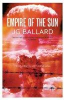 Ballard, J. G. - EMPIRE OF THE SUN - 9780007221523 - V9780007221523