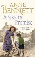 Bennett, Anne - A Sister's Promise - 9780007226023 - KRA0009653