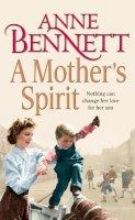 Bennett, Anne - A Mother's Spirit - 9780007226061 - KRA0009600