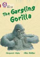 Mahy, Margaret - The Gargling Gorilla - 9780007230891 - V9780007230891