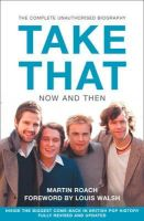 Roach - Take That: Now and Then - 9780007232581 - 9780007232581