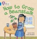 Vale, Janice - How to Grow a Beanstalk - 9780007236039 - V9780007236039
