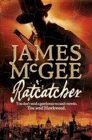 McGee, James - Ratcatcher - 9780007236459 - V9780007236459