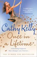 Kelly, Cathy - Once in a Lifetime - 9780007240425 - KRF0021658