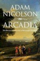 Nicolson, Adam - Arcadia - 9780007240531 - KCG0001016