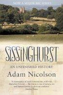 Adam Nicolson - Sissinghurst: An Unfinished History - 9780007240555 - V9780007240555