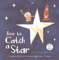 Oliver Jeffers - How to Catch a Star - 9780007240876 - V9780007240876