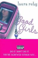 Laura Ruby - Good Girls - 9780007242047 - KNH0012192