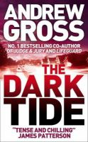 Gross, Andrew - The Dark Tide - 9780007242474 - KST0021751