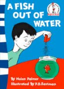 Helen Marion Palmer - A Fish Out of Water. by Helen Palmer (Beginner Books) - 9780007242573 - V9780007242573