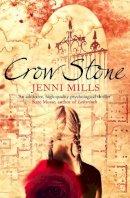 Mills, Jenni - Crow Stone - 9780007247134 - KRF0031208