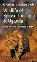 David Hosking - Wildlife of Kenya, Tanzania and Uganda (Travellers Guide) - 9780007248193 - V9780007248193