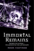Rook Hastings - Immortal Remains (Weirdsville) - 9780007258116 - V9780007258116