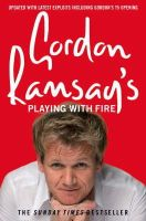 Ramsay, Gordon - Gordon Ramsay's Playing with Fire - 9780007259885 - KCD0034895