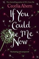 Ahern, Cecelia - IF YOU COULD SEE ME NOW - 9780007260812 - KST0017108