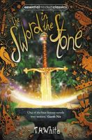 White, T. H. - The Sword in the Stone (Essential Modern Classics) - 9780007263493 - V9780007263493