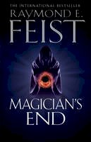 Feist, Raymond E. - Magician's End - 9780007264803 - 9780007264803