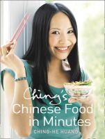 Huang, Ching-He - Ching's Chinese Food in Minutes - 9780007265008 - 9780007265008
